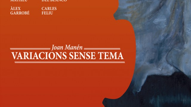 Joan Manén, Variations without a theme